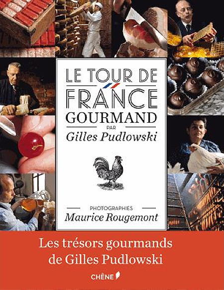 Le Tour de France gourmand maurice rougemont